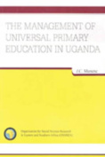 The Management of Universal Primary Education in Uganda