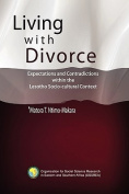 Living with Divorce. Expectations and Contradictions Within the Lesotho Socio-Cultural Context