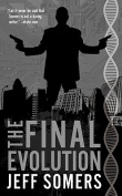The Final Evolution (Avery Cates Novels