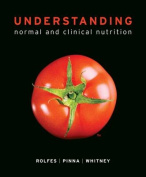 Understanding Normal and Clinical Nutrition