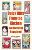 Quick Gifts from the Kitchen