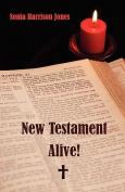 New Testament Alive!