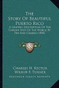 The Story of Beautiful Puerto Rico