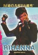 Rihanna (Megastars