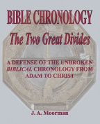 Bible Chronology the Two Great Divides