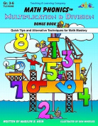 Math Phonics Multiplication & Division Bonus Book  : Quick Tips and Alternative Techniques for Math Mastery