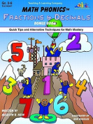 Math Phonics Fractions & Decimals Bonus Book  : Quick Tips and Alternative Techniques for Math Mastery