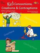 Lorenz Corporation TLC10455 Kid Concoctions Creations & Contraptions- Grade K-3