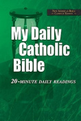 My Daily Catholic Bible-NABRE
