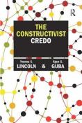 The Constructivist Credo