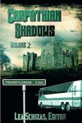 Carpathian Shadows, Volume II