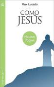 Como Jesus (Nelson Pocket [Spanish]