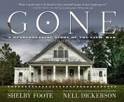 Gone: A Heartbreaking Story of the Civil War