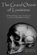 The Grand Orient of Louisiana