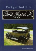 The Right Hand Drive Model 'A' Ford
