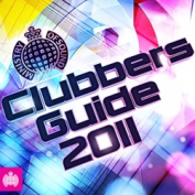 Clubbers Guide 2011 [Digipak]