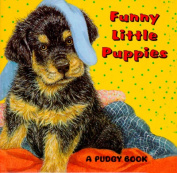 Funny, Little Puppies (Pudgy Board Book) [Board book]
