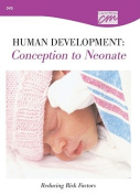 Human Development: Conception to Neonate