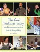 The Oral Tradition Today