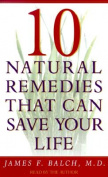 10 Natural Remedies That Can Save Your Life [Audio]