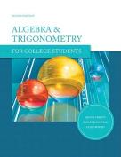 Algebra & Trigonometry for College Students