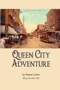 Queen City Adventure