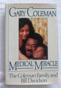 Gary Coleman, Medical Miracle