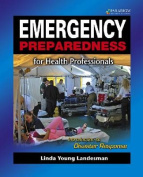 Emergency Preparedness for Health Professionals