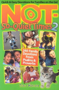 Not-So-Quiet Times 2