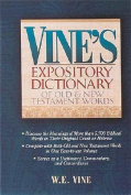 Vine's Expository Dictionary of Old and New Testament Words