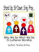 Stand Up, Sit Down, Sing, Pray