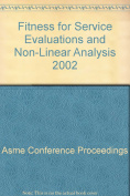 Fitness for Service Evaluations and Non-Linear Analysis (H01240)