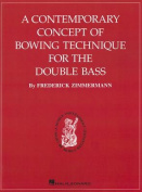 A Contemporary Concept of Bowing Technique for the Double Bass