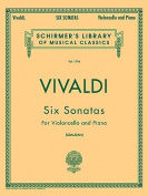 6 Sonatas: Cello and Piano