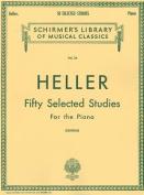 50 Selected Studies (from Op. 45, 46, 47)