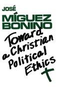 Toward a Christian Political E