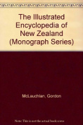 The Illustrated Encyclopedia of New Zealand