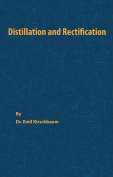 Distillation and Rectification