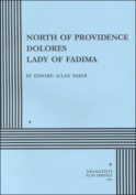 North of Providence - Dolores - Lady of Fatima