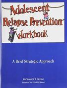 Adolescent Relapse Prevention Workbook