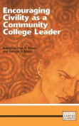 Encouraging Civility as a Community College Leader