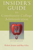 Insider's Guide to Community College Administration