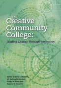 The Creative Community College