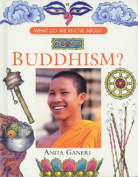 Buddhism (What Do We Know About...?