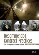 Recommended Contract Pratices for Underground Construction