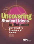 Uncovering Student Ideas in Science, Volume 1