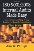 ISO 9001: 2008 Internal Audits Made Easy