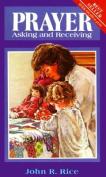 Prayer: Asking and Receiving