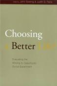 Choosing a Better Life?