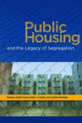 Public Housing and the Legacy of Segregation